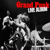 Grand Funk Railroad: Live Album [US Remastered] [Remaster]