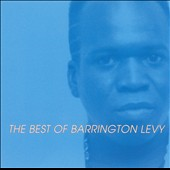 Barrington Levy: Too Experienced: The Best of Barrington Levy