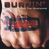 Ron Hacker & the Hacksaws/Ron Hacker: Burnin'