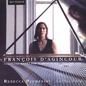 D'Agincour: Complete Works for Harpsichord Vol 1 / Pechefsky