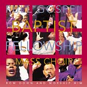Full Gospel Baptist Fellowship Mass Choir: Bow Down and Worship Him *
