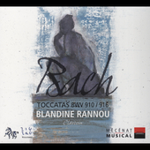 Bach: Toccatas BWV 910-916 / Blandine Rannou