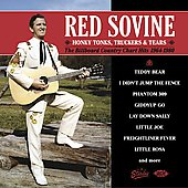 Red Sovine: Honky Tonks Truckers and Tears: 1964-1980