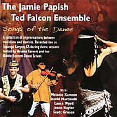 The Jamie Papish-Ted Falcon Ensemble: Songs of the Dance