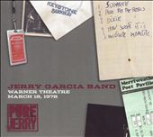 Jerry Garcia/Jerry Garcia Band: Pure Jerry: Warner Theatre, March 18, 1978 [Digipak]