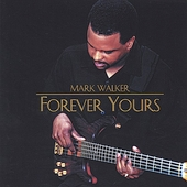 Mark Walker: Forever Yours