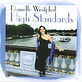 Danielle Westphal: High Standards
