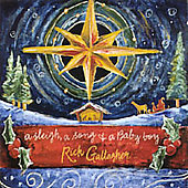 Rick Gallagher: A Sleigh, a Song and a Baby Boy