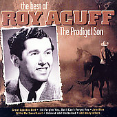Roy Acuff: The Prodigal Son