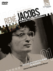 Rene Jacobs: Singer & Teacher / A Film by Claude Mouriéras [DVD]