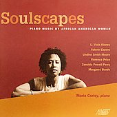 Soulscapes - Piano Music by African American Women / Corley
