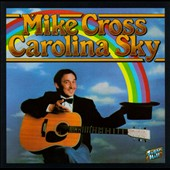 Mike Cross: Carolina Sky