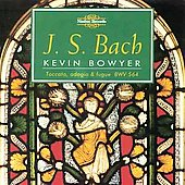 Bach: The Works for Organ Vol 6 / Kevin Bowyer