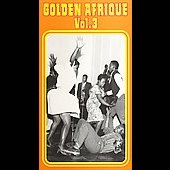 Various Artists: Golden Afrique, Vol. 3 [Long Box]