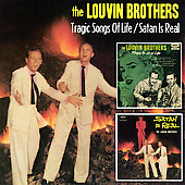The Louvin Brothers: Tragic Songs of Life/Satan Is Real