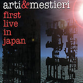 Arti & Mestieri: First Live in Japan *