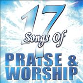 Various Artists: 17 Songs Of Praise & Worship