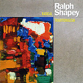 Shapey: Radical Traditionalism / NY Music Ensemble, et al