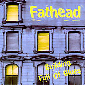 Fathead: Building Full of Blues *