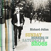 Richard Julian: Sunday Morning in Saturday's Shoes