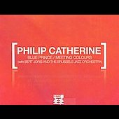 Philip Catherine: Blue Prince/Meeting Colours