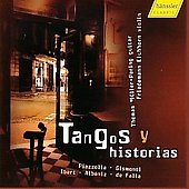 Tangos y historias - Piazzolla, Ibert, Gismonti, etc / Friedmann Eichorn, Thomas M&uuml;ller-Pering