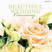 Beautiful Wedding - Ceremony - Handel, Bach, Vivaldi, etc / Ozawa, Pearlman, Levi, Empire Brass et al
