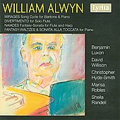 Alwyn: Mirages, Fantasy-Waltzes, etc / Luxon, Willison, et al