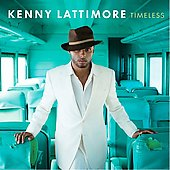 Kenny Lattimore: Timeless *