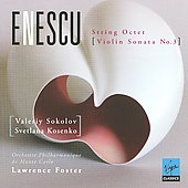 Enescu: String Octet, Violin Sonata no 3 / Sokolov, Kosenko, Foster, et al