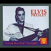 Elvis Presley: Good Rockin' Tonight [Cleopatra] [Digipak]