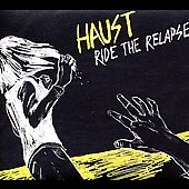 Haust: Ride the Relapse *