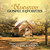 Porchlight Trio: Bluegrass Gospel Favorites: Songs of Dottie Rambo *