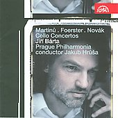 Martinu: Cello Concerto no 1;  Foerster: Cello Concerto Op 143, etc / Hrusa, Barta, et al