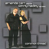 Kenny Hadley Big Band/Amanda Carr: Common Thread