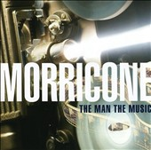 Morricone: The Man and His Music