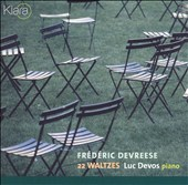 Fr&#233;d&#233;ric Devreese: 22 Waltzes