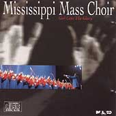 The Mississippi Mass Choir: God Gets the Glory