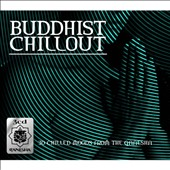 Various Artists: Buddha Chillout (3CDs Of Chillout Moods From The World Of Buddha)