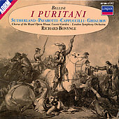 Bellini: I Puritani / Bonynge, Sutherland, Pavarotti