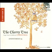 The Cherry Tree / Anonymous 4