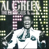 Al Green (Vocals): The Hi Singles A's and B's