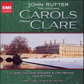 Original Carols From Clare / Rutter, Clare College Singers & Orch.