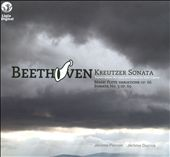 Beethoven: Kreutzer Sonata