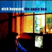 Nick Heyward: The Apple Bed