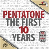 Pentatone: The First 10 Years [11 Hybrid SACD - DSD]