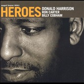 Donald Harrison: Heroes