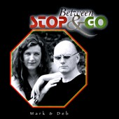 Deb Bond/Mark Bond: Between Stop & Go