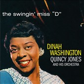 Dinah Washington/Quincy Jones: The Swingin' Miss D