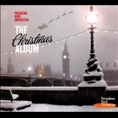Pasadena Roof Orchestra: The  Christmas Album [Digipak]